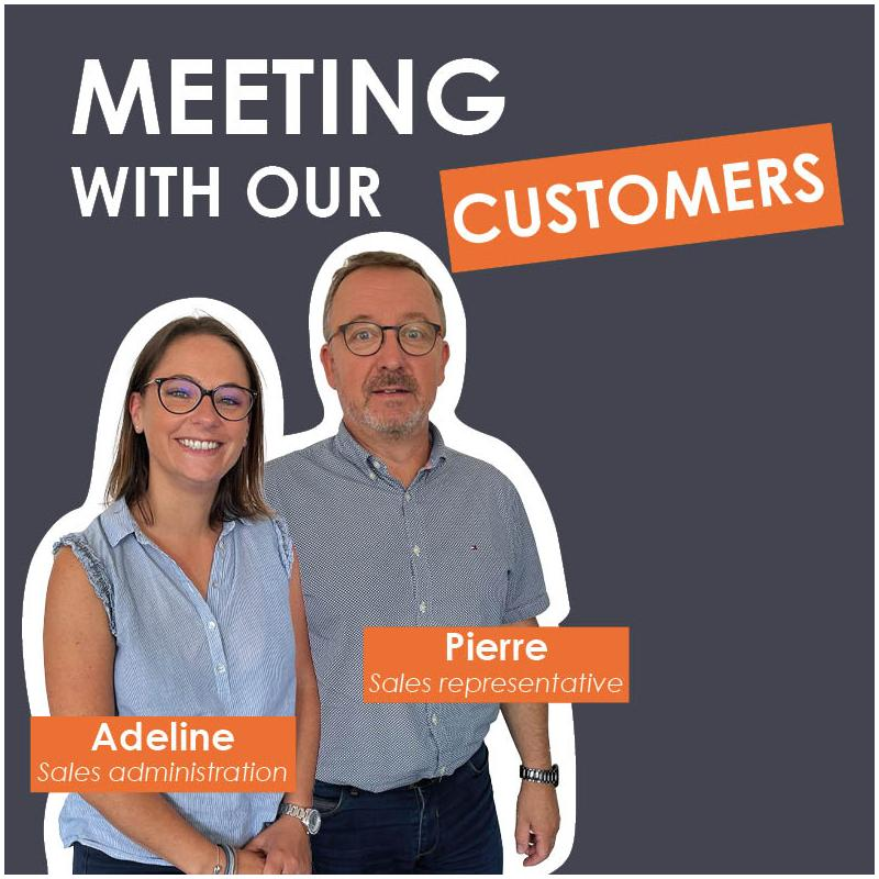 Meeting with our customers : Charleine and Pierre