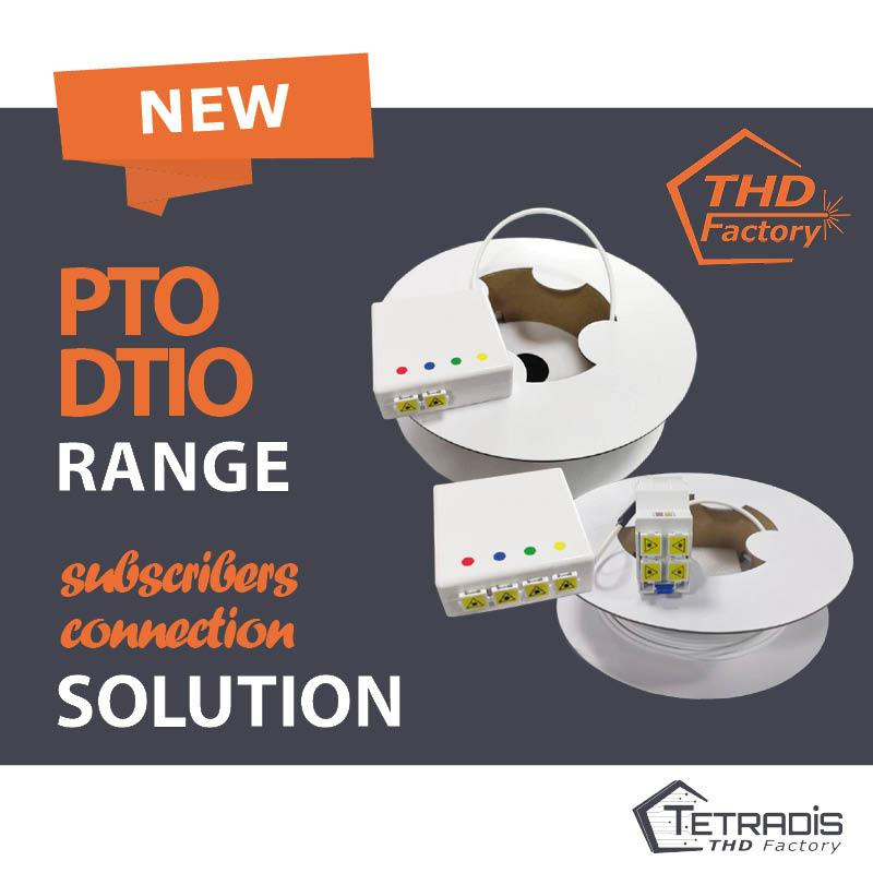TETRADIS THD Factory : La gamme PTO DTIO