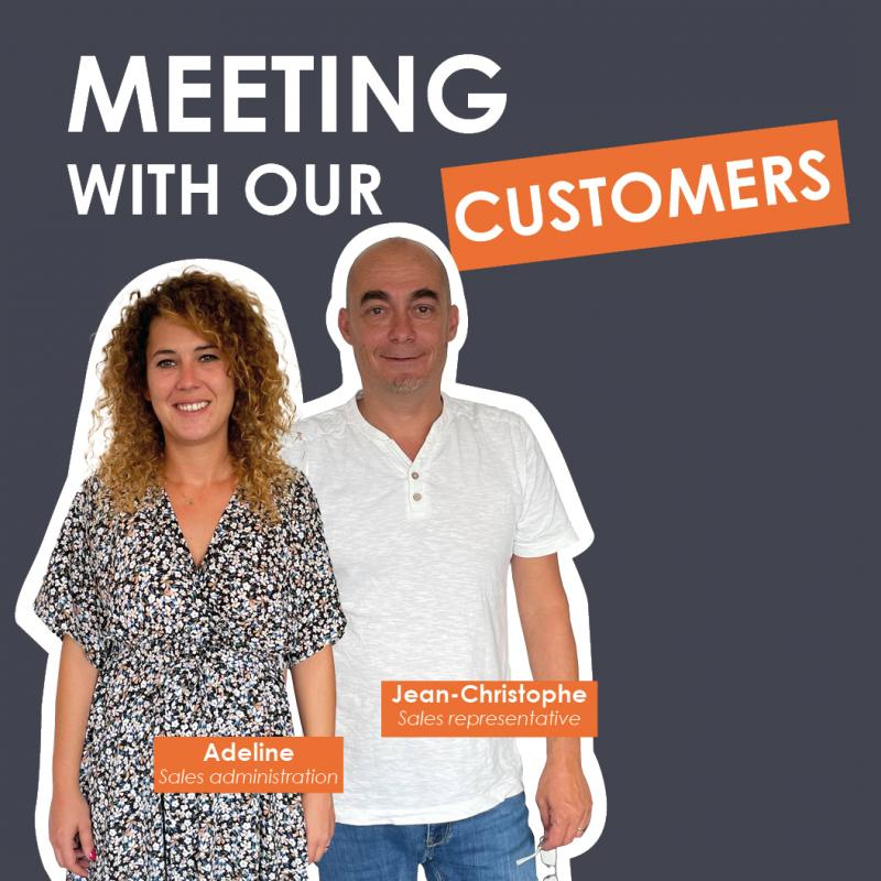 Meeting with our customers : Adeline and Jean-Christophe