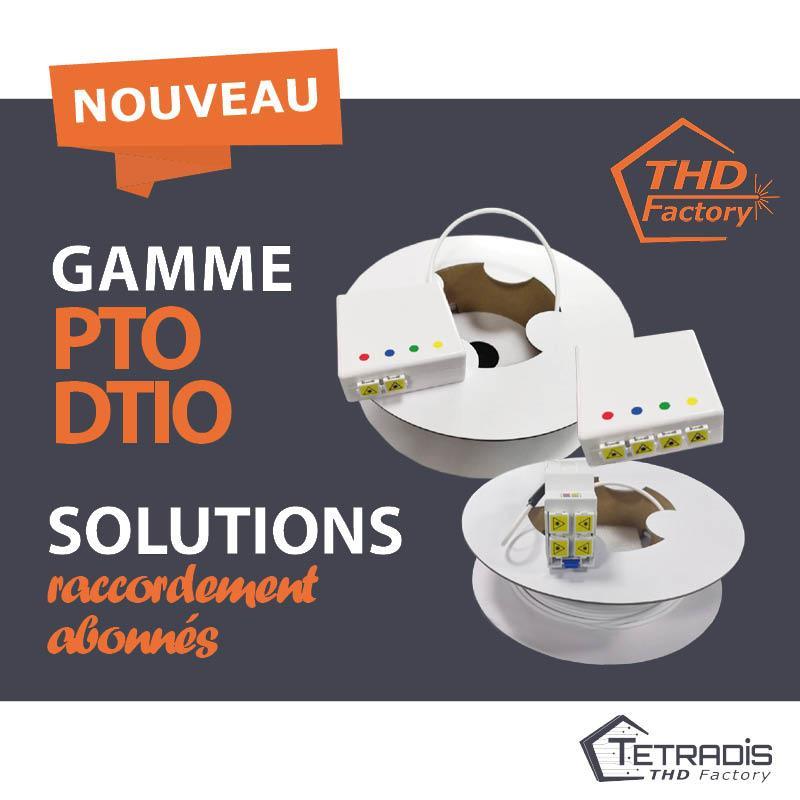NOUVEAUTÉ THD Factory : Une gamme PTO / DTIO économique et de qualité