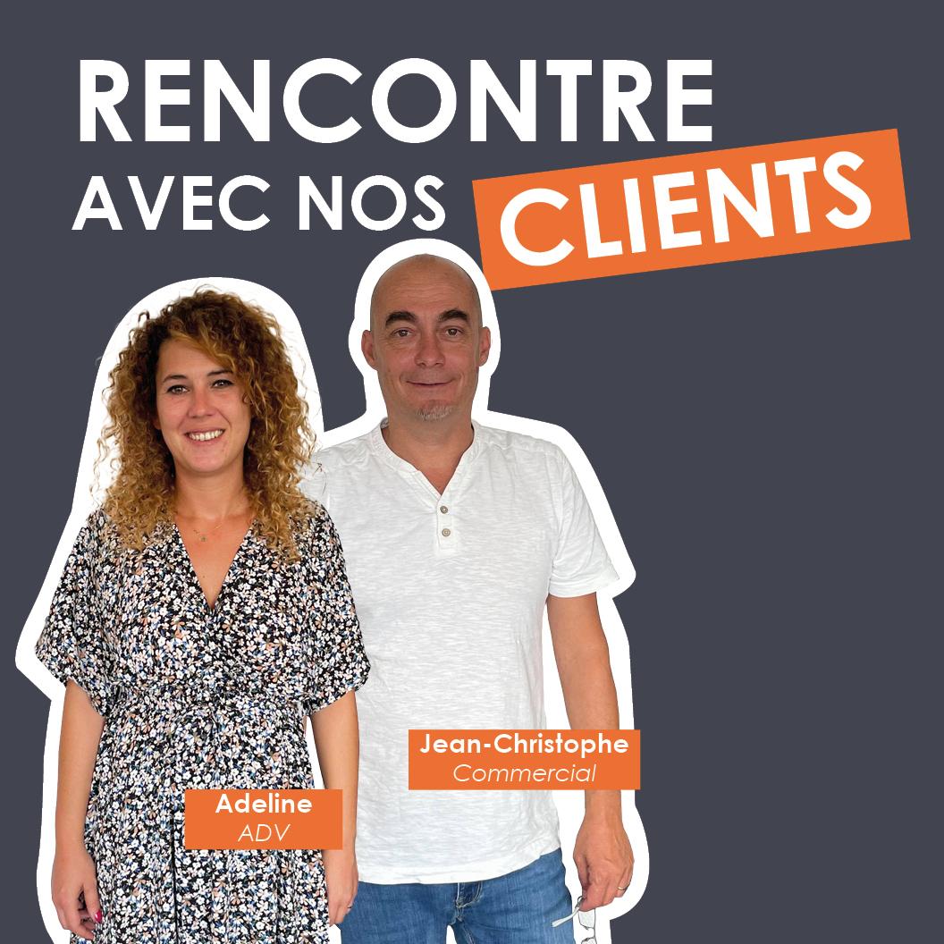 Rencontre avec nos clients : Adeline et Jean-Christophe
